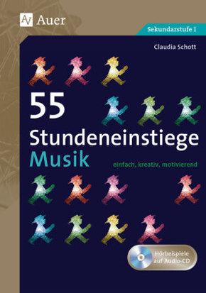 55 Stundeneinstiege Musik, m. Audio-CD