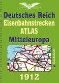 DEUTSCHES REICH 1912. Eisenbahnstrecken des Deutschen Reiches und Mitteleuropa