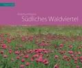Bilderbuchregion Südliches Waldviertel
