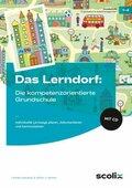 Das LERNDORF: Die kompetenzorientierte Grundschule, m. CD-ROM