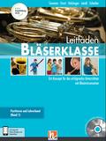 Leitfaden Bläserklasse: 5. und 6. Klasse, Lehrerband, m. CD-ROM