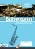 Leitfaden Bläserklasse: 5. Klasse, Schülerheft - Altsaxofon - Bd.1