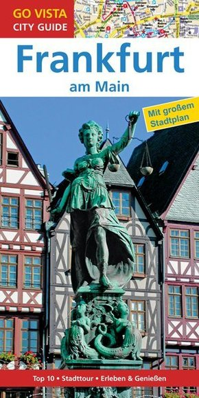 Go Vista City Guide Reiseführer Frankfurt am Main, m. 1 Karte