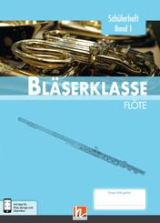 Leitfaden Bläserklasse: 5. Klasse, Schülerheft - Flöte - Bd.1