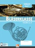 Leitfaden Bläserklasse: 5. Klasse, Schülerheft - Horn in F - Bd.1