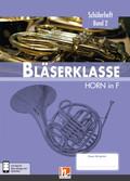Leitfaden Bläserklasse: 6. Klasse, Schülerheft - Horn - Bd.2