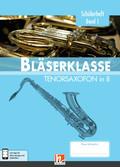 Leitfaden Bläserklasse: 5. Klasse, Schülerheft - Tenorsaxofon - Bd.1