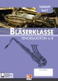 Leitfaden Bläserklasse: 6. Klasse, Schülerheft - Tenorsaxofon - Bd.2