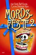Mords-Feste - Bd.2