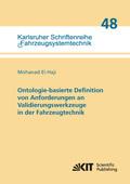 Ontologie-basierte Definition von Anforderungen an Validierungswerkzeuge in der Fahrzeugtechnik