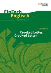 Tom Franklin: Crooked Letter, Crooked Letter