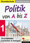 Politik von A bis Z - Bd.1