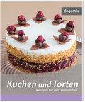 Kuchen und Torten - Rezepte für den Thermomix