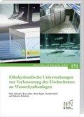 Ethohydraulische Untersuchungen zur Verbesserung des Fischschutzes an Wasserkraftanlagen