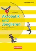 Akrobatik und Jonglieren