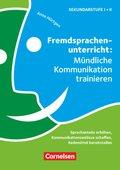 Fremdsprachenunterricht: Mündliche Kommunikation trainieren