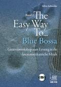 The Easy Way to Blue Bossa, für Gitarre, m. Audio-CD