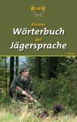 BLASE - Kleines Wörterbuch der Jägersprache