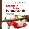 Stacheln in der Partnerschaft, 2 Audio-CDs