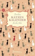 Der kleine Katzenkalender für alle Jahre