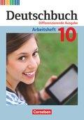Deutschbuch, Differenzierende Ausgabe: 10. Schuljahr, Arbeitsheft