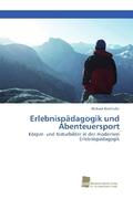Erlebnispädagogik und Abenteuersport