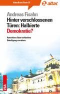 Hinter verschlossenen Türen: Halbierte Demokratie