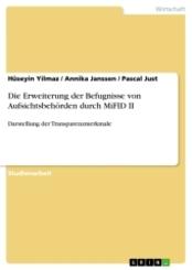Die Erweiterung der Befugnisse von Aufsichtsbehörden durch MiFID II