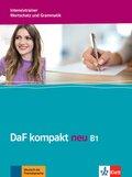 DaF kompakt neu: Intensivtrainer Wortschatz und Grammatik B1