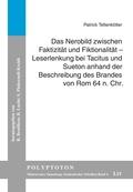 Das Nerobild zwischen Faktizität und Fiktionalität - Leserlenkung bei Tacitus und Sueton anhand der Beschreibung des Bra