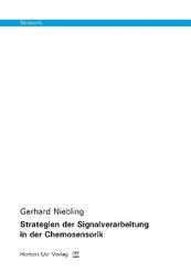 Strategien der Signalverarbeitung in der Chemosensorik