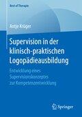Supervision in der klinisch-praktischen Logopädieausbildung