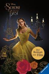 Die Schöne und das Biest: Der Roman zum Film
