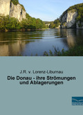 Die Donau - ihre Strömungen und Ablagerungen