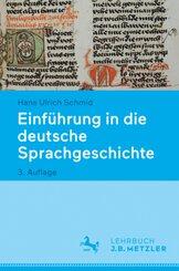 Einführung in die deutsche Sprachgeschichte; .