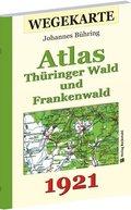 WEGEKARTE - Atlas Thüringer Wald und Frankenwald und ihrer Vorlande 1921