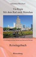 Via Regia - Mit dem Rad nach Warschau