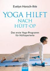 Yoga hilft nach Hüft-OP