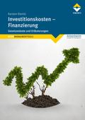 Investitionskosten - Finanzierung