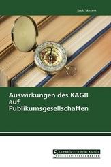 Auswirkungen des KAGB auf Publikumsgesellschaften