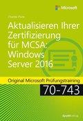 Aktualisieren Ihrer Zertifizierung für MCSA Windows Server 2016