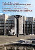 Denkmal - Bau - Kultur / Conservation - Construction - Culture