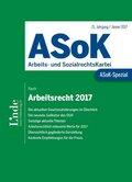 ASoK-Spezial Arbeitsrecht 2017 (f. Österreich)