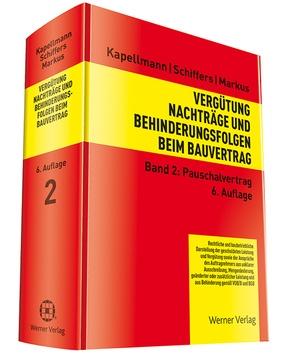 Vergütung, Nachträge und Behinderungsfolgen beim Bauvertrag: Pauschalvertrag; Bd.2