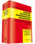 Vergütung, Nachträge und Behinderungsfolgen beim Bauvertrag: Einheitspreisvertrag; Bd.1