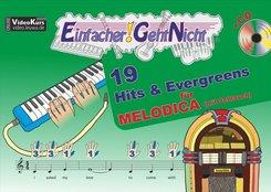 Einfacher!-Geht-Nicht: 19 Hits & Evergreens, für MELODICA (mit Schlauch), m. Audio-CD