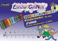 Einfacher!-Geht-Nicht: Kinderlieder, für das SONOR GS Kids Glockenspiel (C-DUR), m. Audio-CD - Bd.1