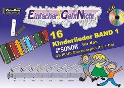 Einfacher!-Geht-Nicht: 16 Kinderlieder, für das SONOR GS PLUS Glockenspiel (Fis+Bb), m. Audio-CD - Bd.1