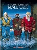 Die Geschichte von Malefosse - Bd.1