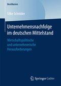 Unternehmensnachfolge im deutschen Mittelstand
